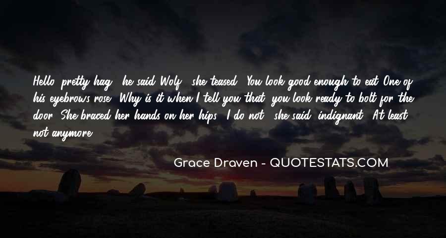 Grace Draven Quotes #700400