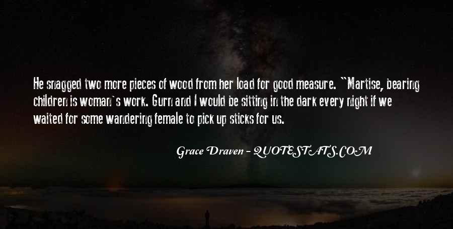 Grace Draven Quotes #999530