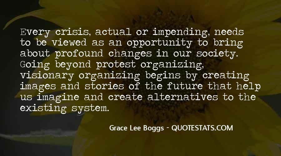 Grace Lee Boggs Quotes #1805151