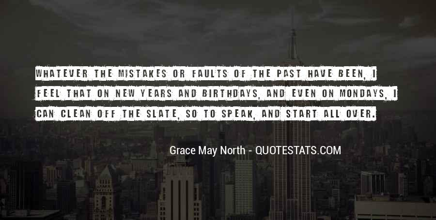 Grace May North Quotes #1498070