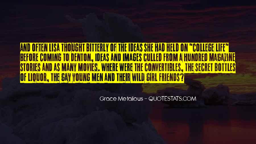 Grace Metalious Quotes #1032149