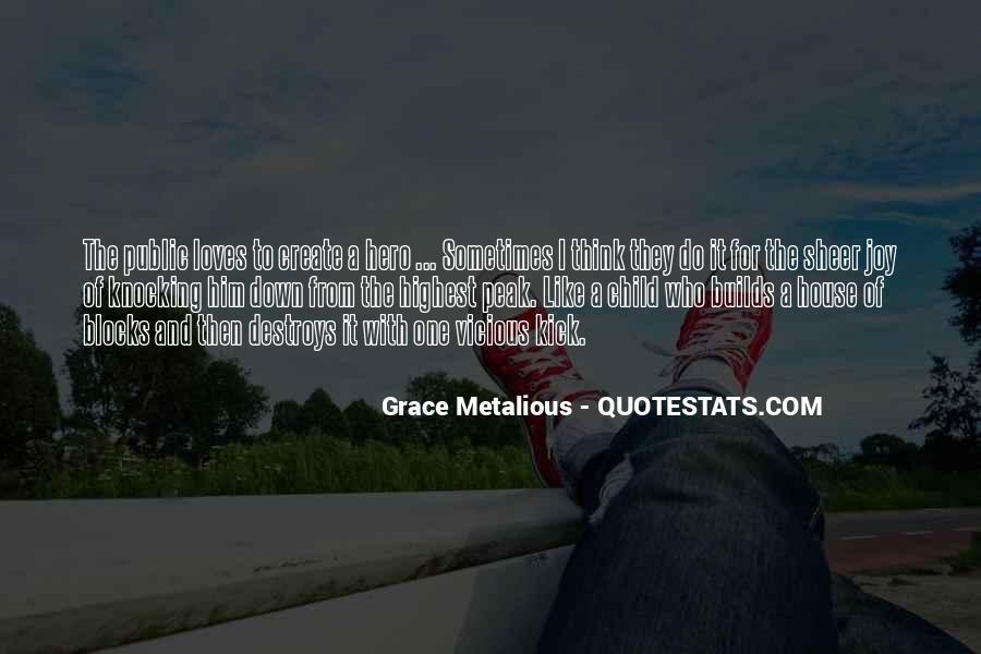 Grace Metalious Quotes #1696092