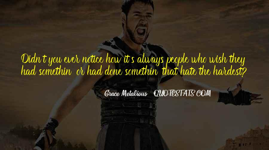 Grace Metalious Quotes #1855501