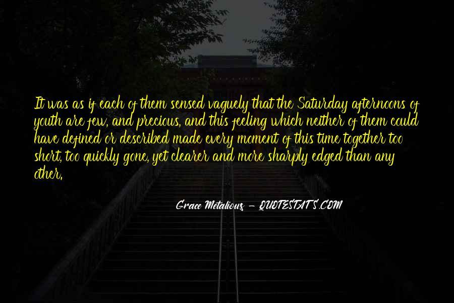 Grace Metalious Quotes #426403