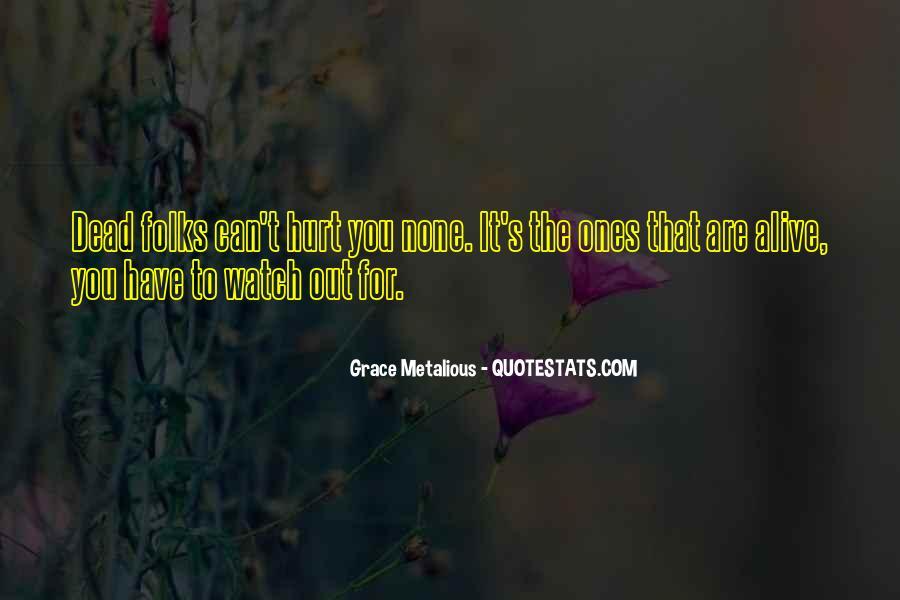 Grace Metalious Quotes #760109