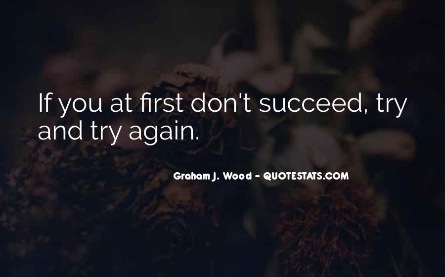 Graham J. Wood Quotes #101749