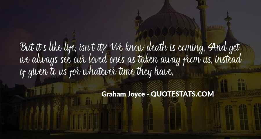 Graham Joyce Quotes #1473283
