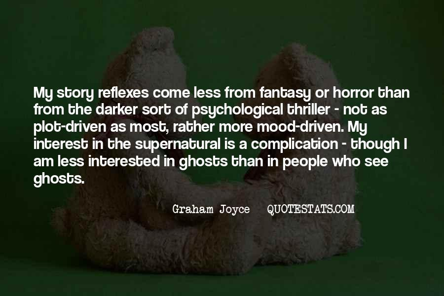 Graham Joyce Quotes #1563571
