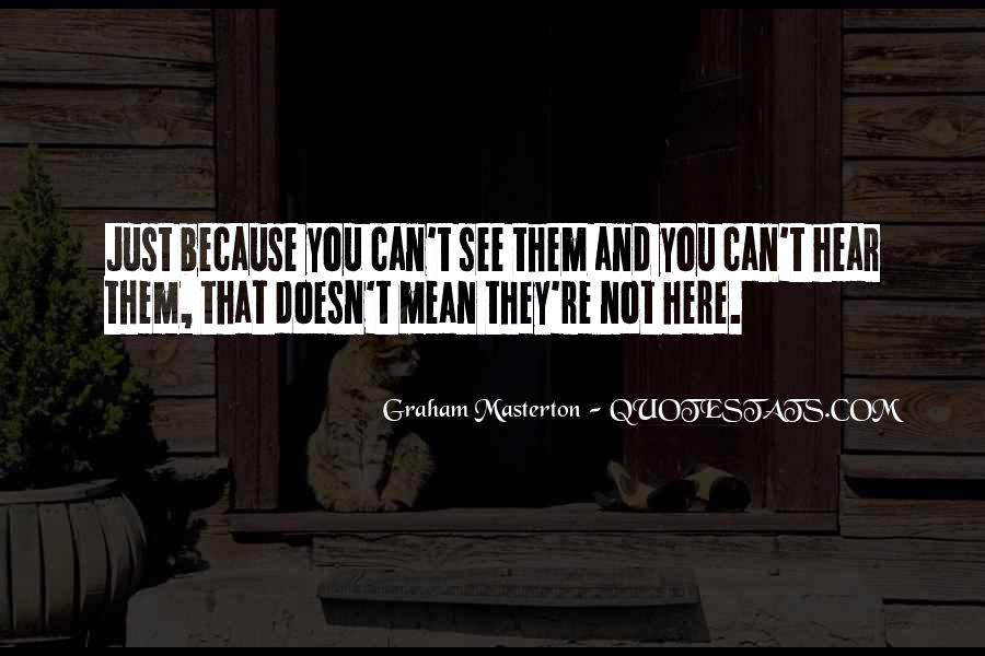 Graham Masterton Quotes #427671