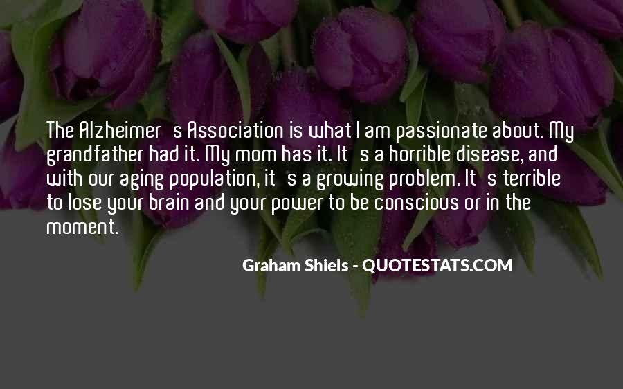 Graham Shiels Quotes #217173