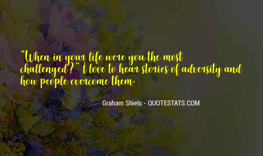 Graham Shiels Quotes #929794