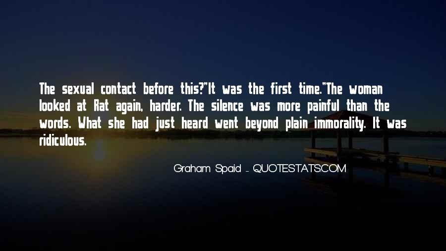 Graham Spaid Quotes #1418764