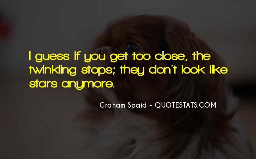 Graham Spaid Quotes #161191