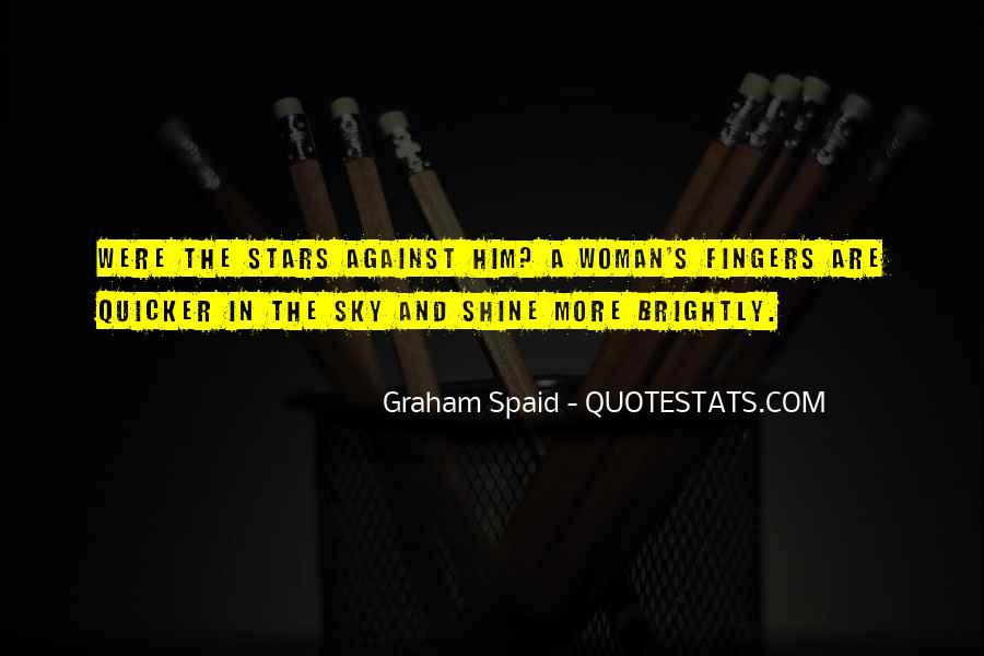 Graham Spaid Quotes #330413