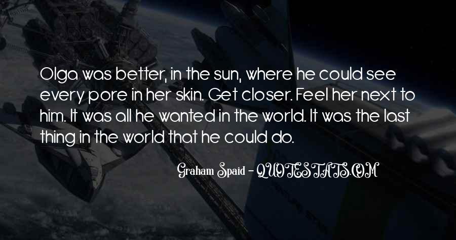 Graham Spaid Quotes #366918