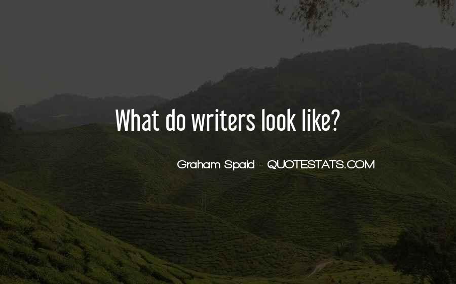 Graham Spaid Quotes #945264