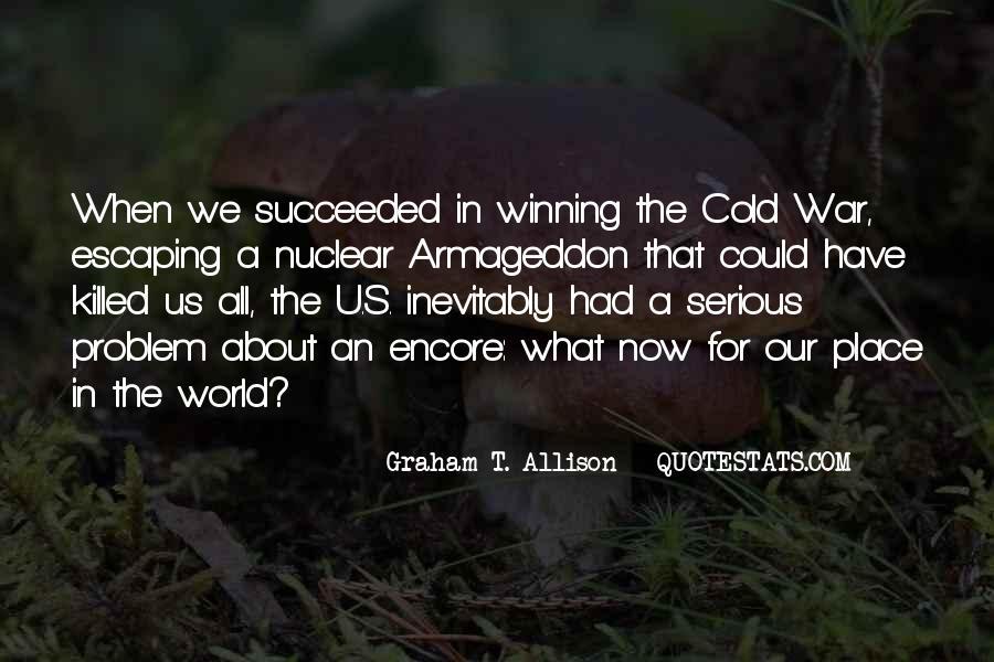 Graham T. Allison Quotes #399419
