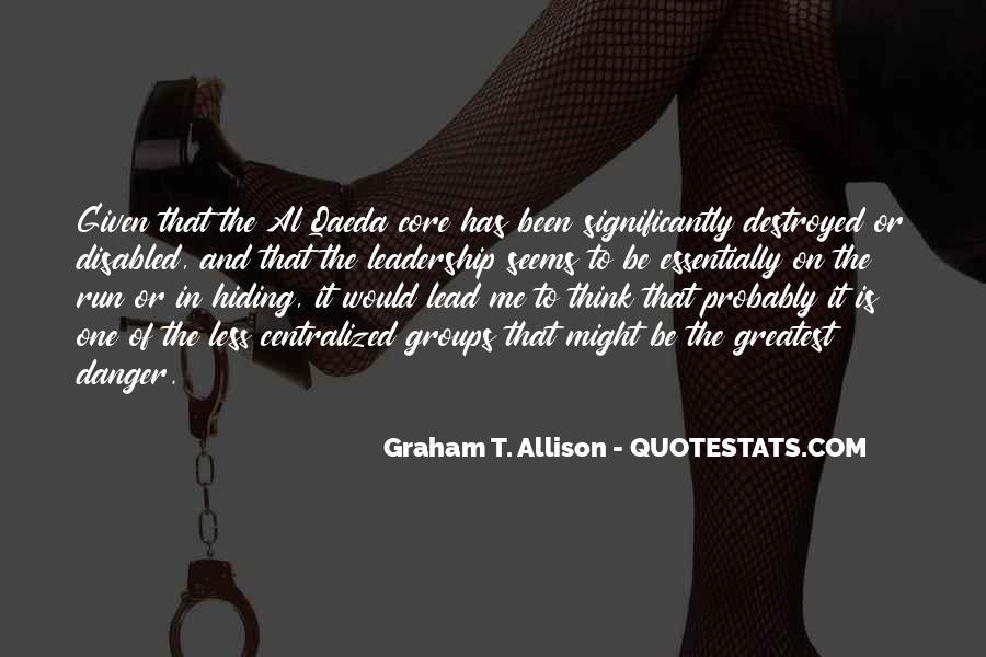 Graham T. Allison Quotes #517221