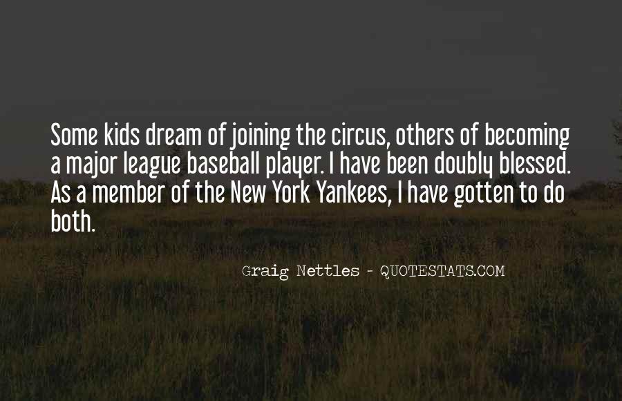 Graig Nettles Quotes #1077193