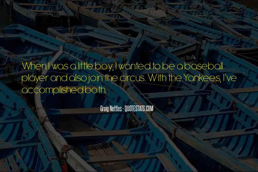 Graig Nettles Quotes #1353754
