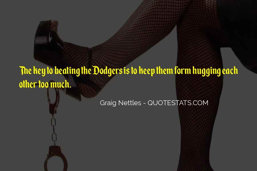 Graig Nettles Quotes #1356