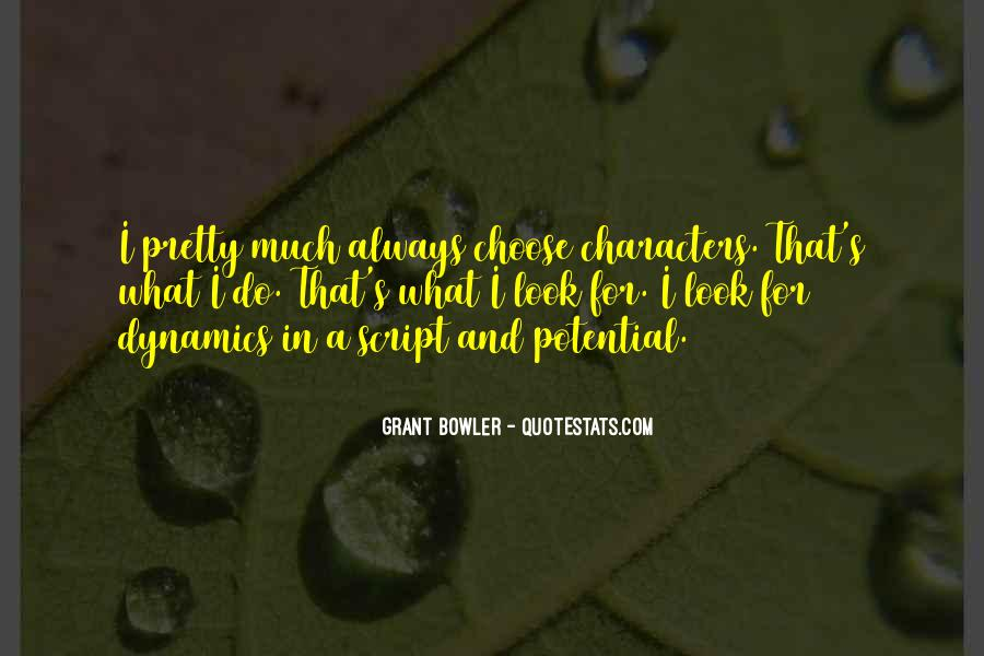 Grant Bowler Quotes #534297