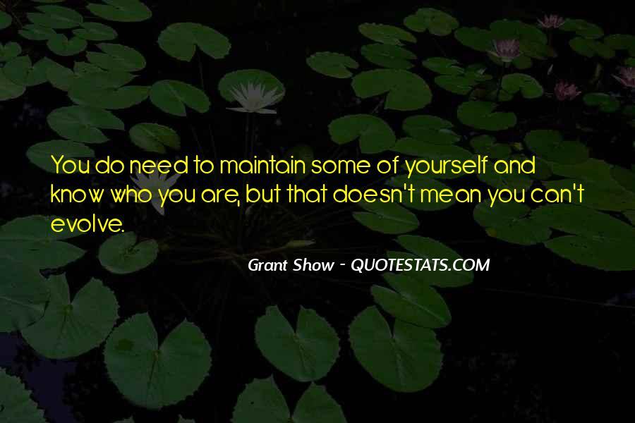 Grant Show Quotes #47048