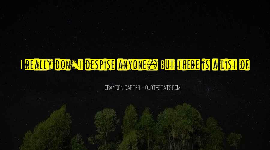 Graydon Carter Quotes #1047285