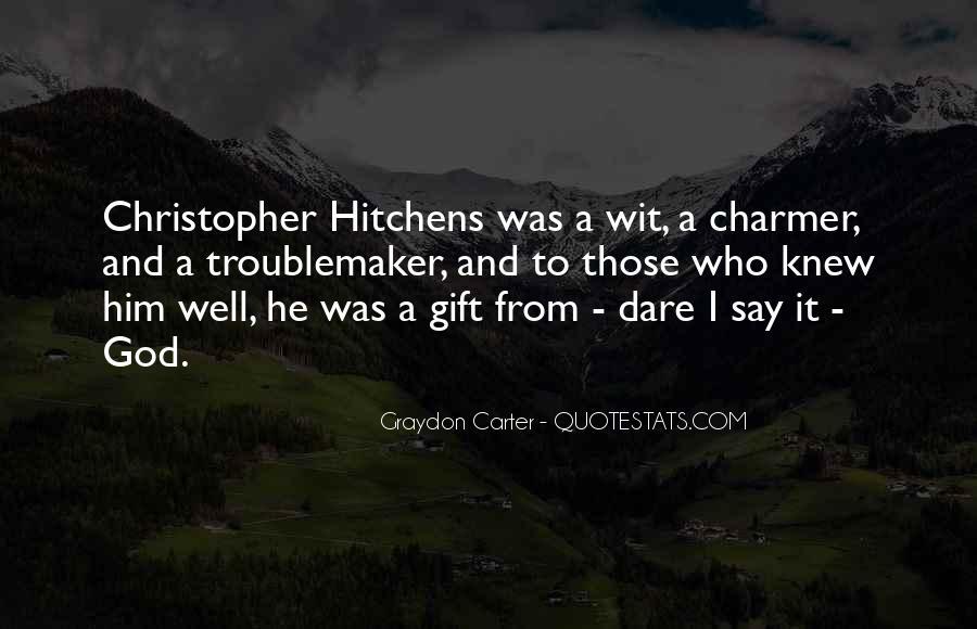 Graydon Carter Quotes #1082628