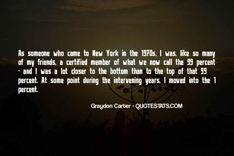 Graydon Carter Quotes #111944
