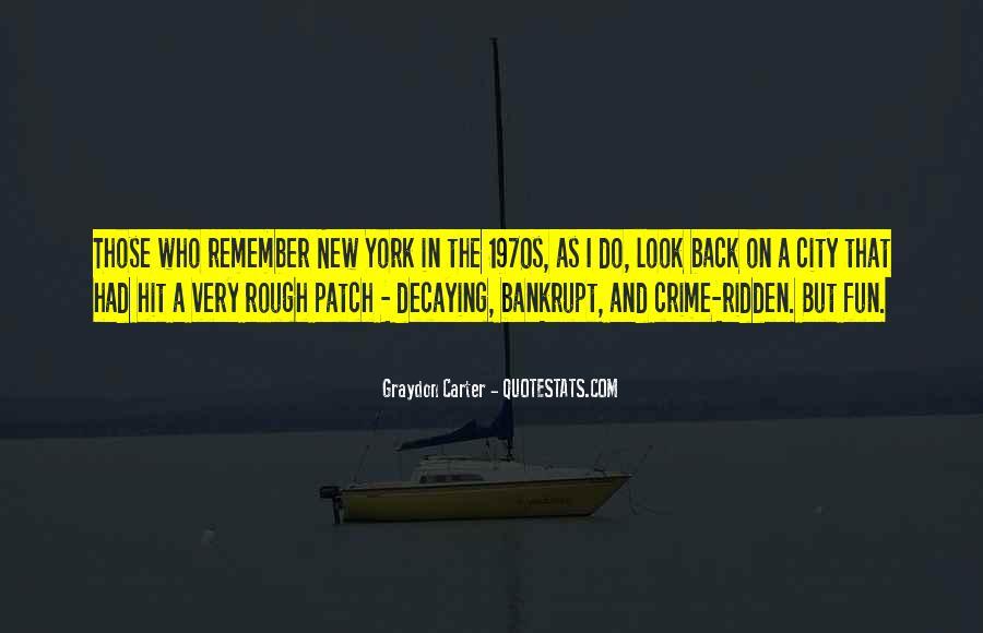 Graydon Carter Quotes #1186427