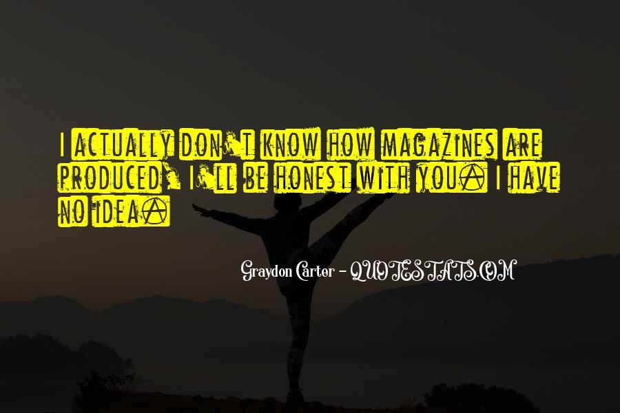 Graydon Carter Quotes #1400161
