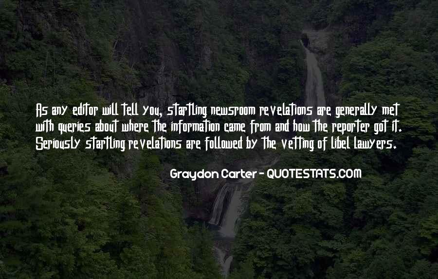 Graydon Carter Quotes #1438684