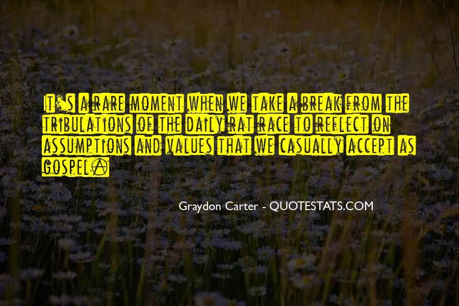 Graydon Carter Quotes #1613279