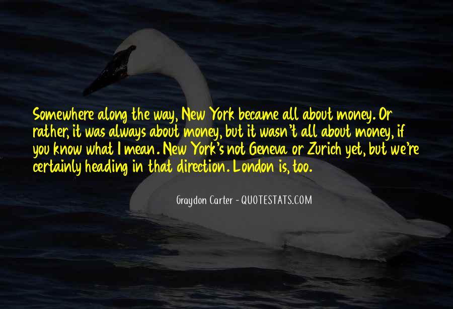 Graydon Carter Quotes #654185