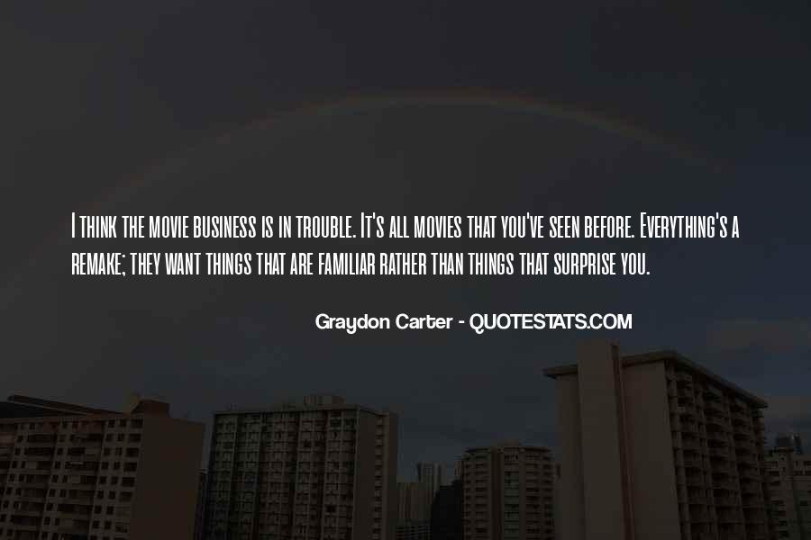 Graydon Carter Quotes #69450