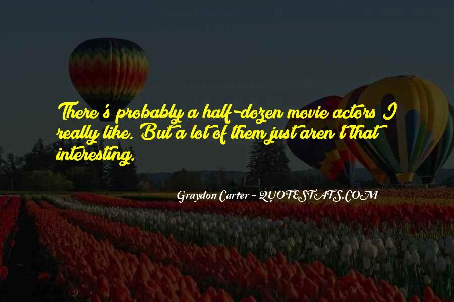Graydon Carter Quotes #712769