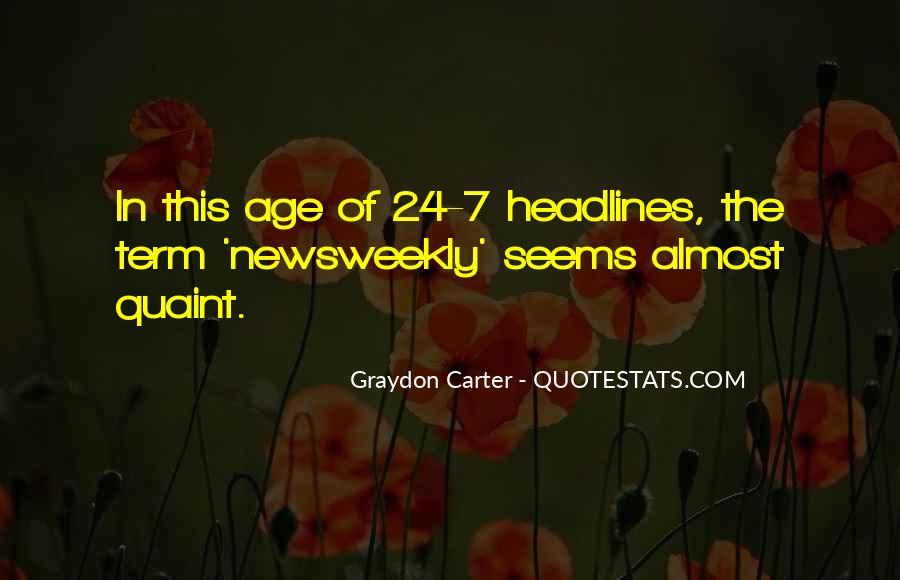 Graydon Carter Quotes #750691