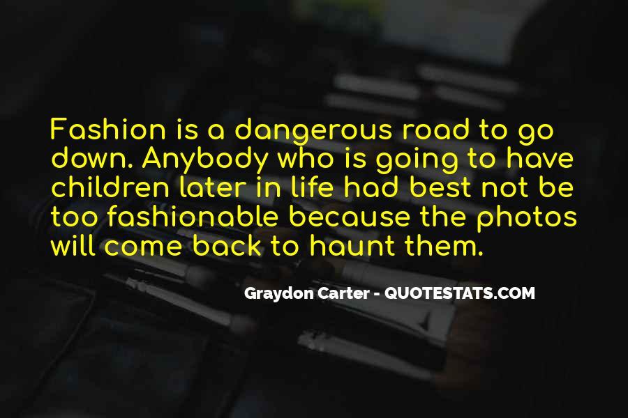 Graydon Carter Quotes #763985