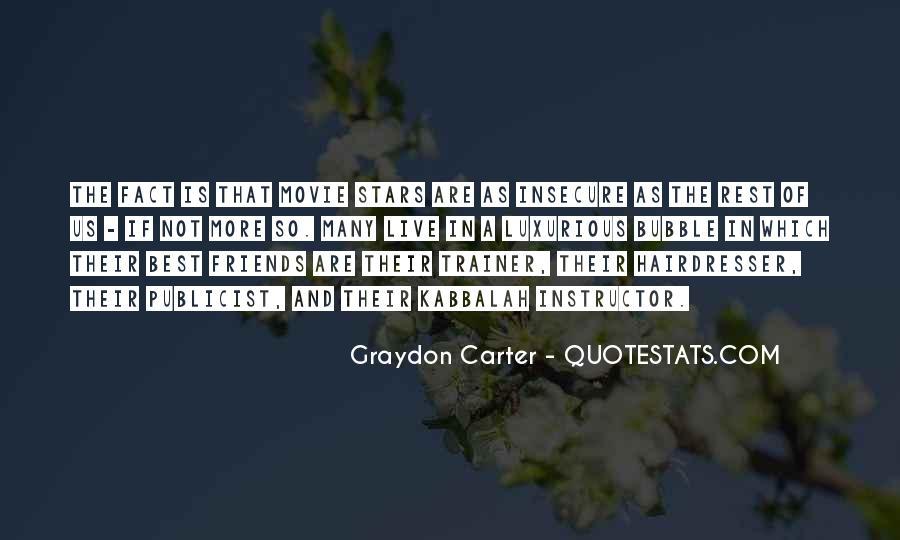 Graydon Carter Quotes #990072