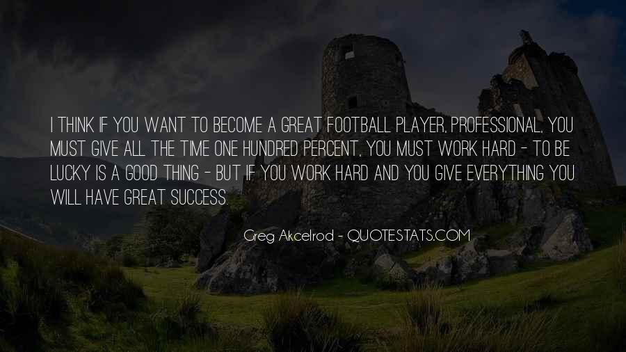 Greg Akcelrod Quotes #620942