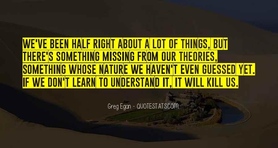 Greg Egan Quotes #1018796