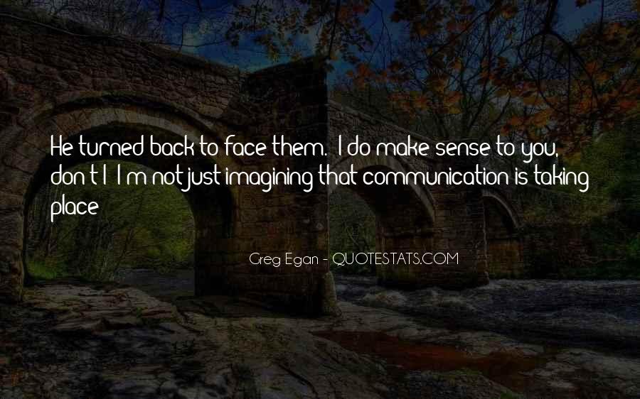 Greg Egan Quotes #1416755