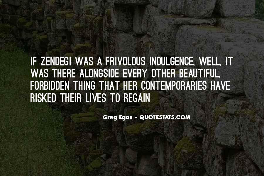 Greg Egan Quotes #1540555