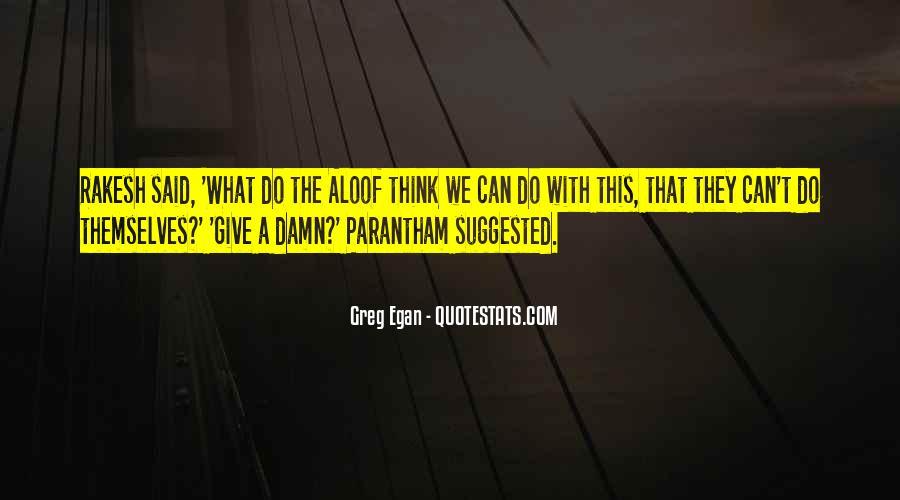 Greg Egan Quotes #1631810
