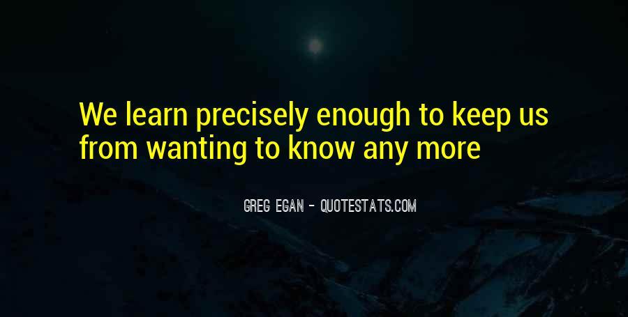 Greg Egan Quotes #1667188