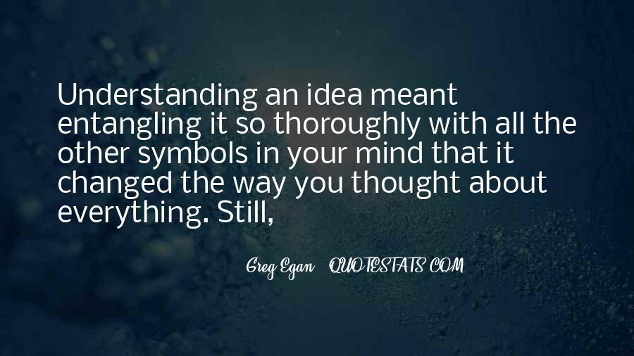 Greg Egan Quotes #179291