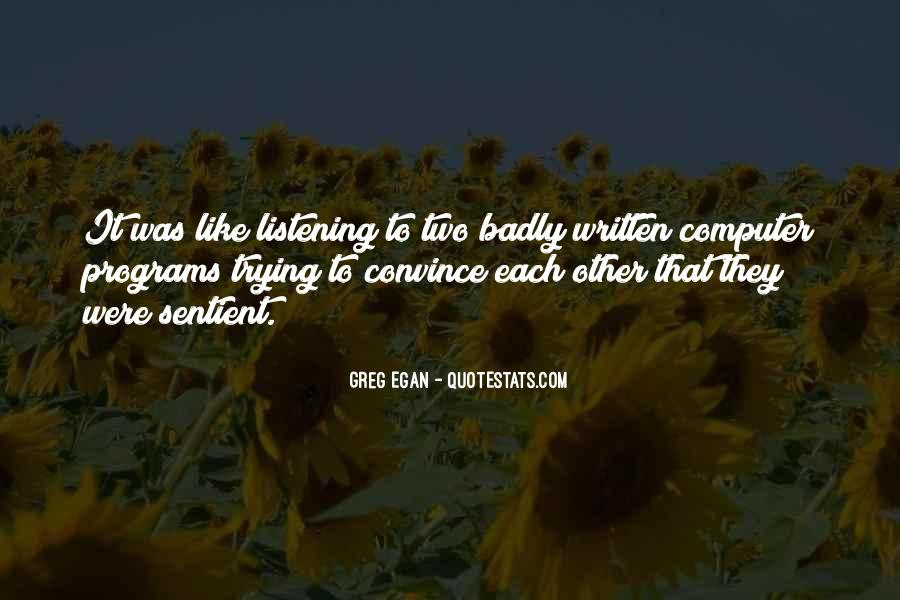 Greg Egan Quotes #493155