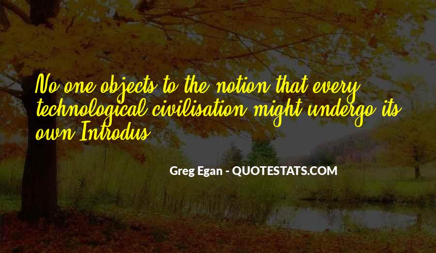 Greg Egan Quotes #574140