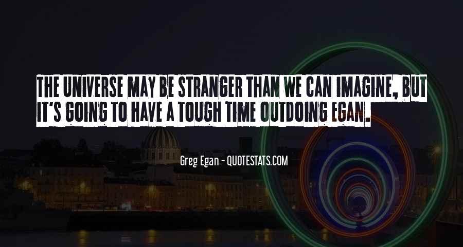 Greg Egan Quotes #777523